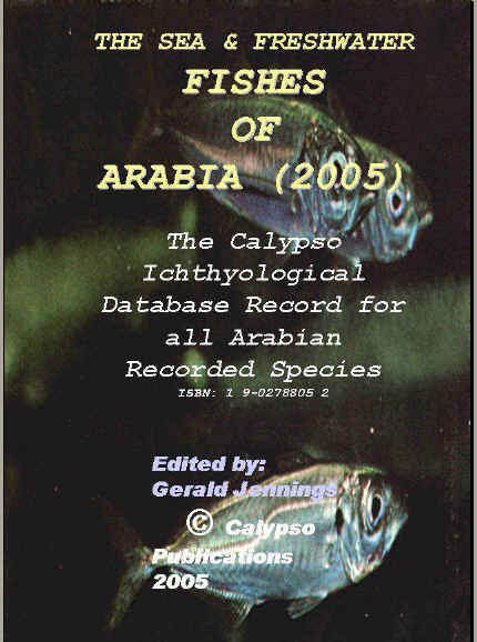 The Sea and Freshwater Fishes of ARABia 2005   G.H.Jennings