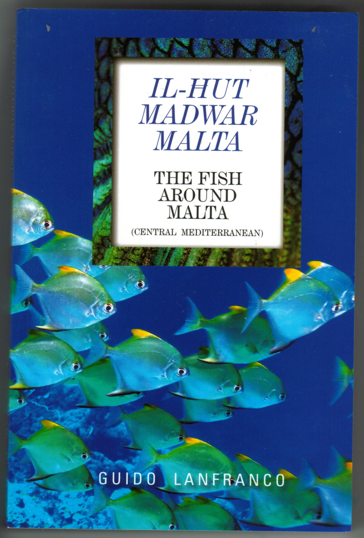 The Fishes of Malta. Fish around Malta