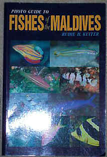 PHOTO GUIDE TO THE FISHES OF THE MALDIVES