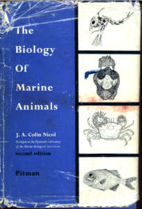 The Biology of Marine Animals by J. Colin Nichol