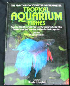 The Practical Encyclopaedia of Tropical Aquarium Fishes