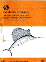 Billfishes of the World. An Annotated and Illustrated Catalogue of the Marlins, Sailfishes, Spearfishes and Swordfishes Known to Date